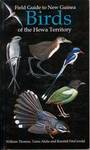 Field Guide to New Guinea Birds of the Hewa Territory by William H. Thomas, Tama Alulu, and Randall W. FitzGerald