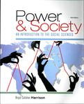 Power & Society : An Introduction to the Social Sciences by Brigid Callahan Harrison