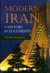 Modern Iran : A History in Documents by Negin Nabavi