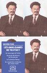 Les Amalgames de Trotsky : Les Mensonges de Trotsky, Les Procès de Moscou par Les Preuves, La Commission Dewey, Les Conspirations Trotskystes des Années Trente