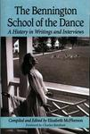 The Bennington School of the Dance : A History in Writings and Interviews