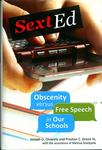 Sext Ed : Obscenity Versus Free Speech in Our Schools by Joseph Oluwole and Preston C. Green III