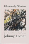Education by Windows : Poems with Translations from Mario Quintana by Johnny Lorenz