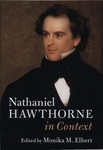 Nathaniel Hawthorne in Context by Monika M. Elbert