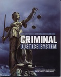 Contemporary Ethical Issues in the Criminal Justice System by Jason Williams, Liza Chowdhury, Evelyn Garcia, and Robert Vodde
