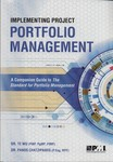 Implementing Project Portfolio Management : A Companion Guide to the Standard for Portfolio Management by Te Wu and Panos Chatzipanos