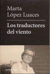 Los Traductores del Viento by Marta López-Luaces