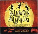 Halloween Hullabaloo : A Spooktacular Music Revue by Jennifer Winegardner and Sarah Brett England