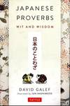 Japanese Proverbs : Wit and Wisdom
