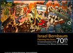 Israel Bernbaum : Painting His Story, In Commemoration of the 70th Year Anniversary of The Warsaw Ghetto Uprising