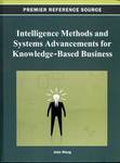 Intelligence Methods and Systems Advancements for Knowledge-Based Business by John Wang