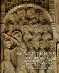 Palace of the Mind : The Cloister of Silos and Spanish Sculpture of the Twelfth Century by Elizabeth Valdez del Álamo