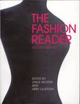 The Fashion Reader by Linda Welters and Abby Lillethun