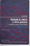 Tensar el Arco y Otros Poemas : Antología Poética (1939-1987) by Robert Duncan and Marta López-Luaces