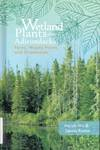 Wetland Plants of the Adirondacks (2 volumes)