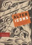 Alter Icons : The Russian Icon and Modernity