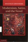 Modernism, Satire, and the Novel