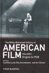 The Wiley-Blackwell History of American Film (4 volumes)