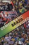 Democratic Brazil Divided