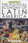 The Political Economy of Latin America : Reflections on Neoliberalism and Development After the Commodity Boom