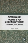 Sustainability Prospects for Autonomous Vehicles : Environmental, Social, and Urban by George Martin