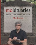 Mobituaries : Great Lives Worth Reliving by Mo Rocca and Jonathan Greenberg