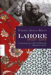 Lahore with Love : Growing Up with Girlfriends, Pakistani-Style