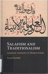 Salafism and Traditionalism : Scholarly Authority in Modern Islam