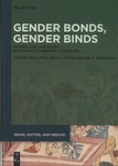 Gender Bonds, Gender Binds : Women, Men, and Family in Middle High German Literature by Sara S. Poor, Alison L. Beringer, and Olga V. Trokhimenko