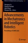Advancements in Mechatronics and Intelligent Robotics : Proceedings of ICMIR 2020