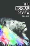 The Normal Review, A Literary and Arts Publication, Fall 2013 by The Normal Review