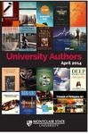 University Authors, 2014 by Montclair State University and Harry A. Sprague Library